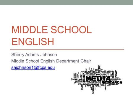 Middle School English Sherry Adams Johnson
