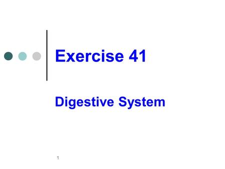 Exercise 41 Digestive System 1. Digestion and absorption It is the physical and chemical break down of food Absorption It is the passing of the digested.
