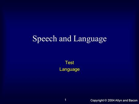 Speech and Language Test Language.