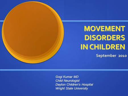 MOVEMENT DISORDERS IN CHILDREN