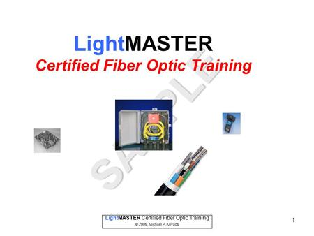 Certified Fiber Optic Training