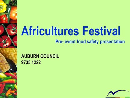 Africultures Festival Pre- event food safety presentation AUBURN COUNCIL 9735 1222.