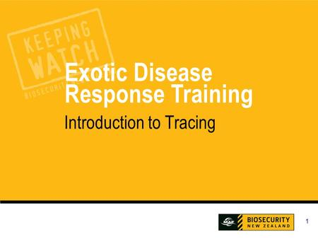1 Exotic Disease Response Training Introduction to Tracing.