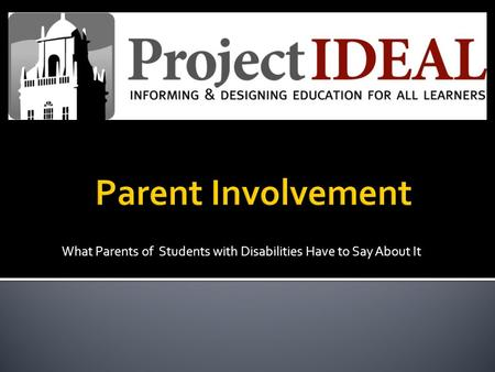 What Parents of Students with Disabilities Have to Say About It.