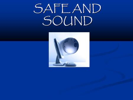SAFE AND SOUND. INTRODUCTION Elements of Security Auditing Elements of Security Auditing Applications to Customers Network Applications to Customers Network.