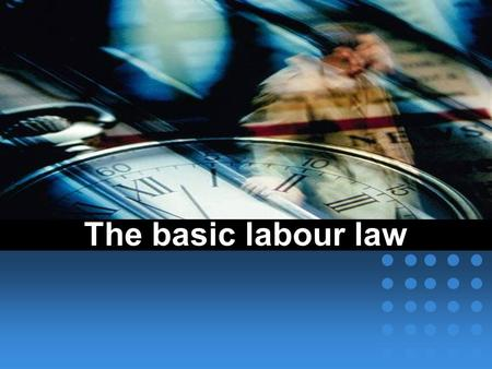 The basic labour law. company name Labor legislation The main legislative act governing employment relations in Ukraine is the Labor Code of Ukraine -