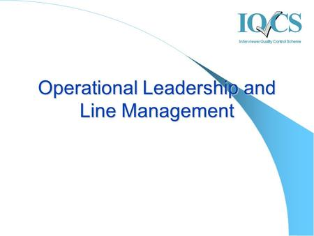 Operational Leadership and Line Management. Overview Your convenor Objectives Leadership and Management Managing remote teams Short break Managing change.