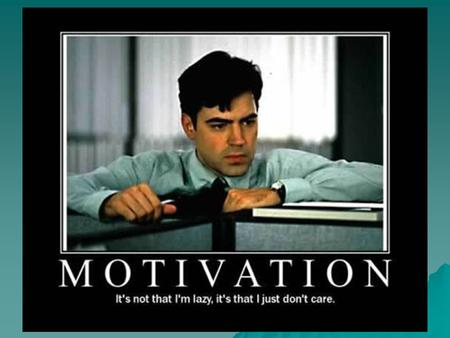 Motivation A need or desire that energizes and directs behavior toward a goal