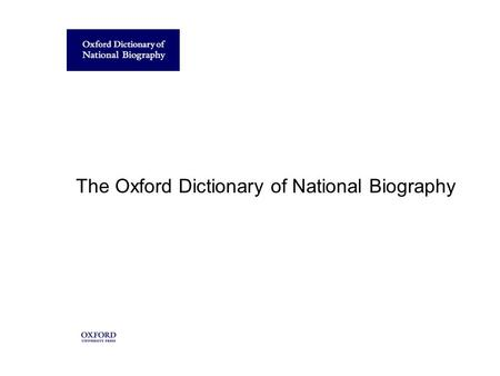 The Oxford Dictionary of National Biography. A demonstration of the online edition.