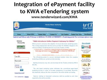 Integration of ePayment facility to KWA eTendering system www.tenderwizard.com/KWA.
