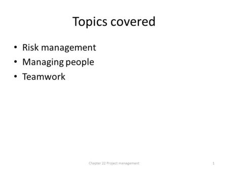 Chapter 22 Project management