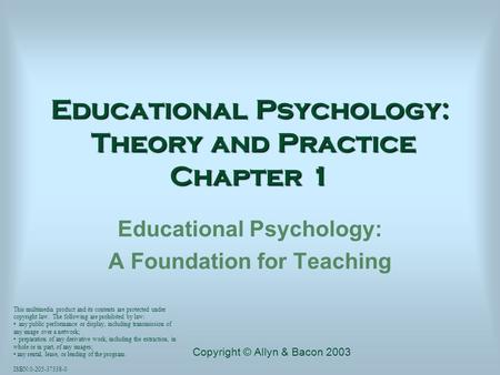 Educational Psychology: Theory and Practice Chapter 1