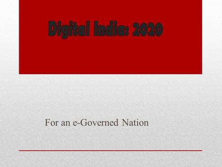 For an e-Governed Nation