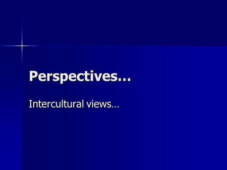 Perspectives… Intercultural views…. African Immigration in EU.
