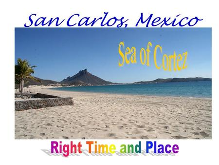 San Carlos, Mexico. San Carlos' Immediate Target Market Area – 600-mile Radius Map.