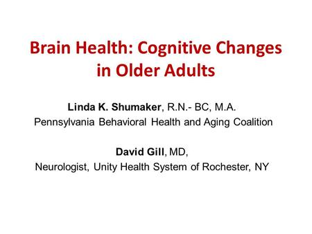 physical and cognitive changes in late adulthood essay Physical development: age 45–65  none of the biological declines of middle and late adulthood needs to be an  coupled with actual physical changes and.