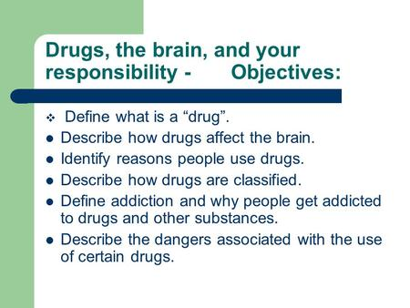 Drug affect the brain stem