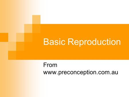 Basic Reproduction From www.preconception.com.au.