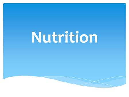 Nutrition.  The Nutrient team fuels your body and helps you grow.  Nutrients repair the body and help maintain basic functions.  There are 6 key nutrients:
