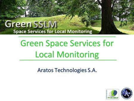 Green Space Services for Local Monitoring Aratos Technologies S.A.