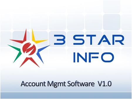 Accounts management software simplifies the process of accounting for any individual or for an organization. 3 Star Info takes utmost effort so that beyond.