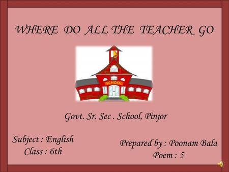 WHERE DO ALL THE TEACHER GO