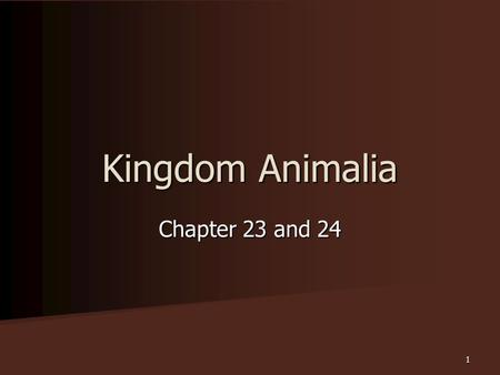 Chapter 23 and 24 Kingdom Animalia 1 Characteristics of Animals Multicellular and usually organized into tissues -> organs -> or organ systems Multicellular.