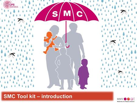 SMC Tool kit – introduction. SMC Tool Kit is a set of easily adaptable and printable materials in French and in English, aiming to facilitate SMC planning,