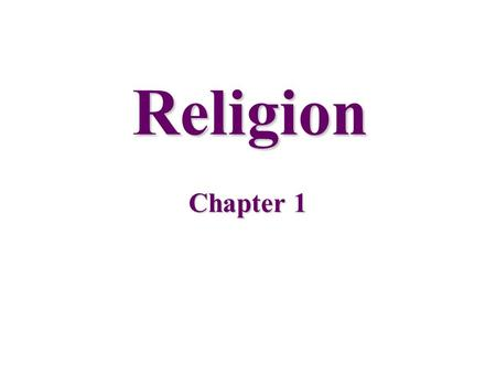 Religion Chapter 1.