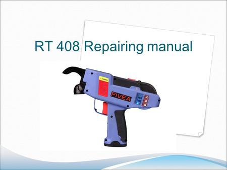 RT 408 Repairing manual. Chapter one The whole machine problems.
