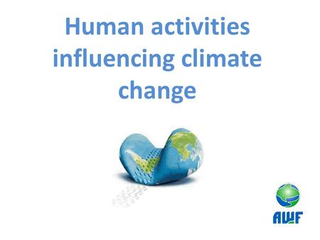 Human activities influencing climate change