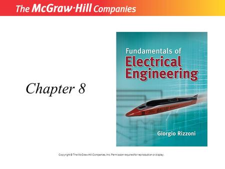 Chapter 8 Copyright © The McGraw-Hill Companies, Inc. Permission required for reproduction or display.