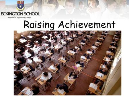 Raising Achievement. Aims 1.Help support Y10 to prepare for GCSE exams this year. 2.Use the skills we develop for preparing for exams in Y11. 3.Develop.