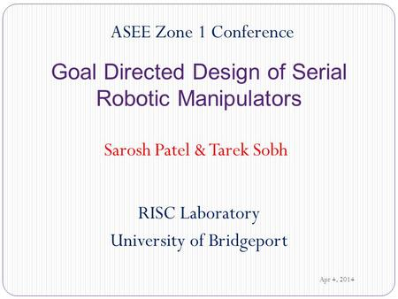 Goal Directed Design of Serial Robotic Manipulators