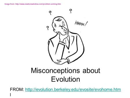 Top 15 Misconceptions about Evolution