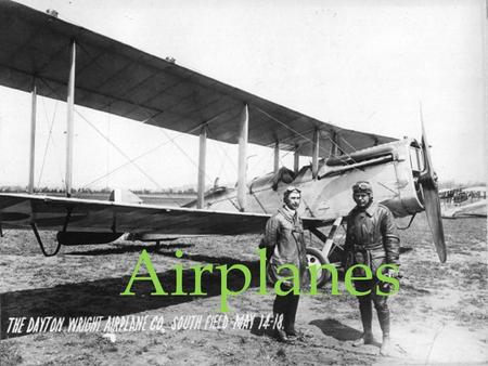 Airplanes. Who Invented the airplane Wright brothers invented the airplane, first made a type of biplane like a kite to control aircraft movement and.