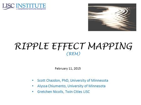 RIPPLE EFFECT MAPPING (REM)