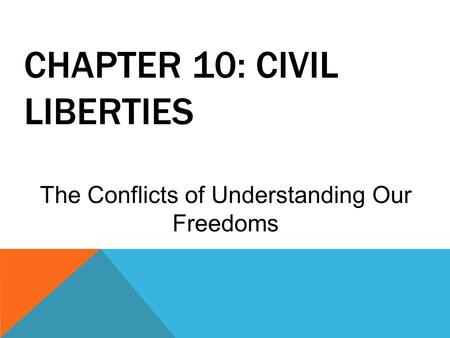 Chapter 10: Civil liberties