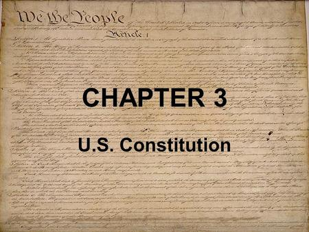 CHAPTER 3 U.S. Constitution.