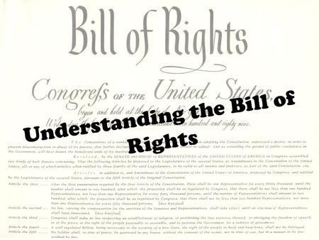 Understanding the Bill of Rights