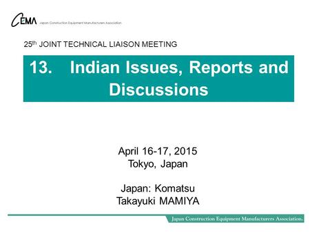 13. Indian Issues, Reports and Discussions