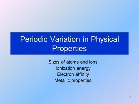 Periodic Variation in Physical Properties