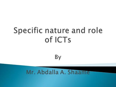 By Mr. Abdalla A. Shaame.  ICT is an acronym that stands for Information Communications Technology  However, apart from explaining an acronym, there.