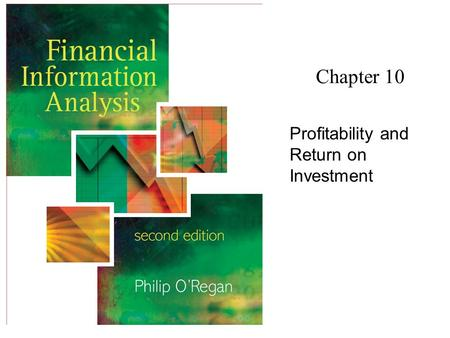 Chapter 10 Profitability and Return on Investment.