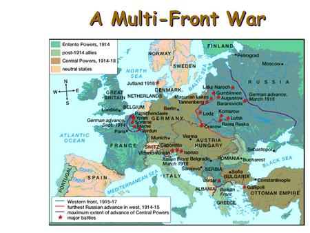 A Multi-Front War The Western Front A.after Belgium, Germany marches toward Paris 1.French and British troops stop Germany at ____________ River 2.led.