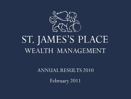 ANNUAL RESULTS 2010 February 2011. Mike Wilson CHAIRMAN David Bellamy CHIEF EXECUTIVE Andrew Croft FINANCE DIRECTOR.