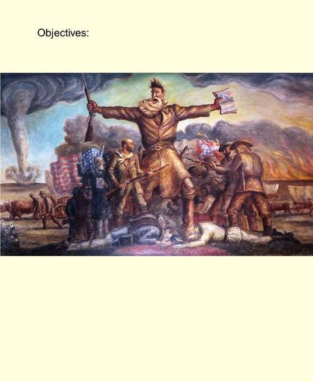 Objectives:. Bellringer: What was the Missouri Compromise?