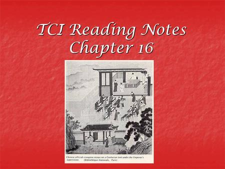 TCI Reading Notes Chapter 16