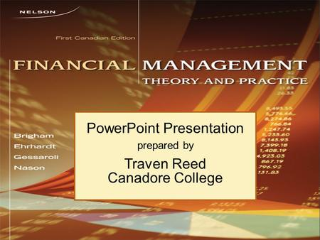 PowerPoint Presentation prepared by Traven Reed Canadore College.