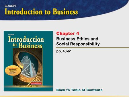 Back to Table of Contents pp. 48-61 Chapter 4 Business Ethics and Social Responsibility.